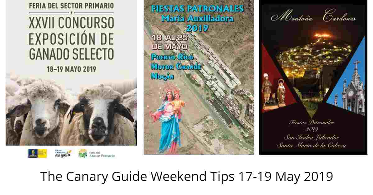 The Canary Guide Weekend Tips 17-19 May 2019